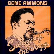Gene Ammons - Swinging The Jugg