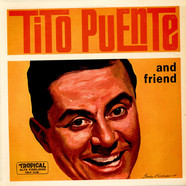 Tito Puente - Tito Puente And Friend