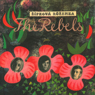 Rebels, The - Sipkova Ruzenka