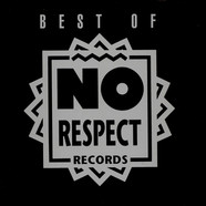 V.A. - Best Of No Respect