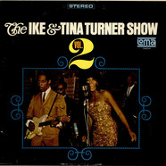 Ike & Tina Turner - The Ike & Tina Turner Show - Vol. 2