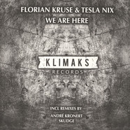 Florian Kruse & Tesla Nix - We Are Here