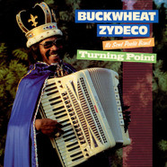 Buckwheat Zydeco Ils Sont Partis Band - Turning Point