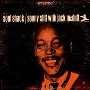 Sonny Stitt With Brother Jack McDuff - Soul Shack