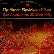 Ravi Shankar & Ali Akbar Khan - The Master Musicians Of India