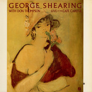 George Shearing With Don Thompson - Live At The Cafe Carlyle