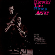 The Bob Wilber Quintet Featuring Clark Terry - Blowin' The Blues Away
