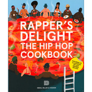 Joseph Inniss, Ralph Miller,  Peter Stadden - Rapper's Delight: The Hip Hop Cookbook