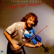 Jean-Luc Ponty - A Taste For Passion