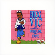 Bigg Vic The Representer - Fortune & Fame