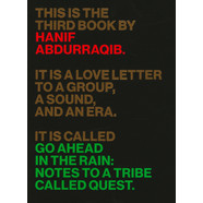 Hanif Abdurraqib - Go Ahead In The Rain: Notes To A Tribe Called Quest (Paperback Book)