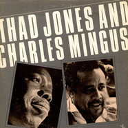 Thad Jones And Charles Mingus - Thad Jones And Charles Mingus