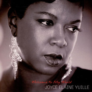 Joyce Elaine Yuille - Welcome To My World Part 1