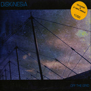 Diskinesia - Off The Grid
