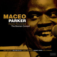 Maceo Parker - Roots Revisited - The Bremen Concert