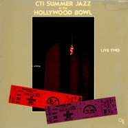 CTI All-Stars - CTI Summer Jazz At The Hollywood Bowl Live Two