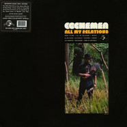 Cochemea - All My Relations Black Vinyl Edition