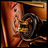 Eddie Harris - Is It In
