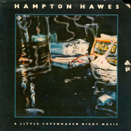 Hampton Hawes - A Little Copenhagen Night Music