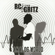 RC & The Gritz - Analog World