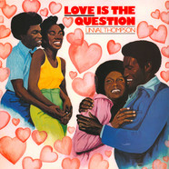 Linval Thompson - Love Is The Question