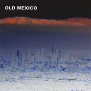 Old Mexico - Old Mexico