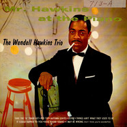 Wendell Hawkins Trio - Mr. Hawkins At The Piano