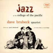 Dave Brubeck Quartet, The Featuring Paul Desmond - Jazz At The College Of The Pacific