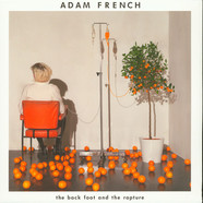 Adam French - The Back Foot And The Rapture