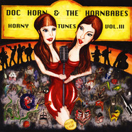 Doc Horn & The Hornbabes - Horny Tunes Volume 3 - Hell Of A Babe