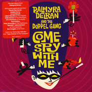 Palmyra Delran & The Doppel Gang - Come Spy With Me