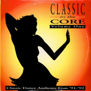 V.A. - Classic To The Core Volume One