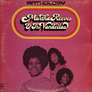Martha Reeves & The Vandellas - Anthology