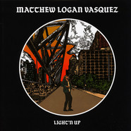 Matthew Logan Vasquez - Light'n Up