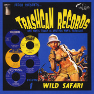 V.A. - Trashcan Records 01: Wild Safari