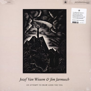 Jozef  Van Wissem & Jim Jarmusch - An Attempt To Draw Aside The Veil Black Vinyl Edition
