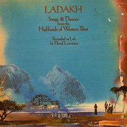 David Lewiston - Ladakh - Songs & Dances From The Highlands Of Western Tibet