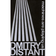 Dmitry Distant - Machines Are Playing Us
