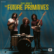 Future Primitives, The - This Here's The Future Primitives