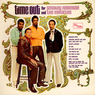 Smokey Robinson And The Miracles - Time Out For Smokey Robinson And The Miracles