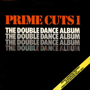 V.A. - Prime Cuts 1 (The Double Dance Album)