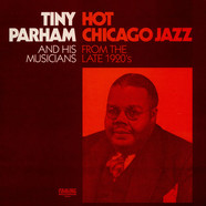 Tiny Parham And His Musicians - Hot Chicago Jazz From The Late 1920's