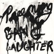 Preening - Gang Laughter