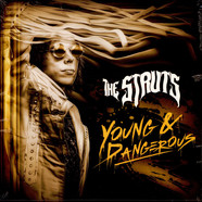 Struts, The - Young & Dangerous
