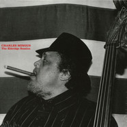 Charles Mingus - The Eldridge Session