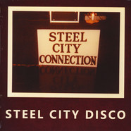 Steel Connection - Steel City Disco