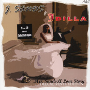 J. Sands & J Dilla aka Jay Dee - Mrs. Sands: A Love Story Deluxe Vinyl Edition Part 1