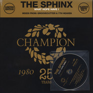 Sphinx, The - What Hope Have I Groovecutter & 7th Heaven Remixes