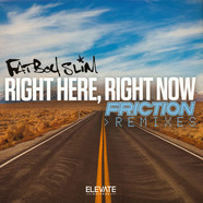Fatboy Slim - Right Here Right Now (Friction Remixes)