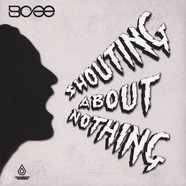 Bcee - Shouting About Nothing